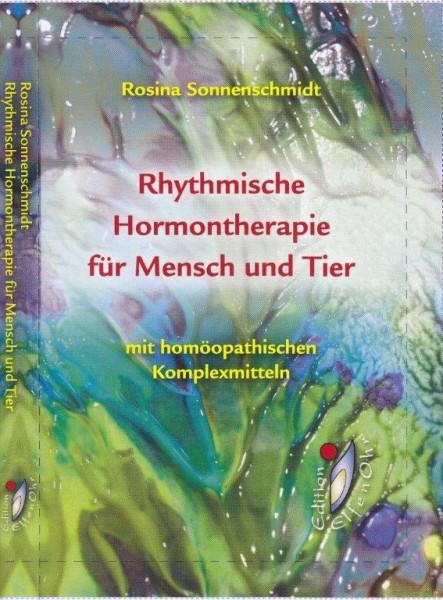 """Buch: """"Rhythmische Hormontherapie für Mensch und Tier"""" R. Sonnenschmidt"""